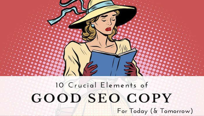 10 Elements of Good SEO Copy | SEJ